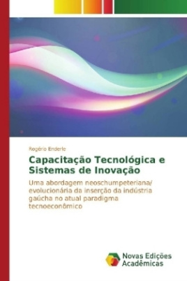Capacitação Tecnológica e Sistemas de Inovação
