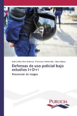 Defensas de uso policial bajo estudios I+D+i