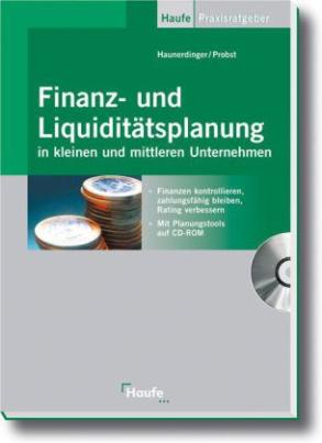 Finanz- und Liquiditätsplanung, m. CD-ROM