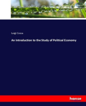 An Introduction to the Study of Political Economy
