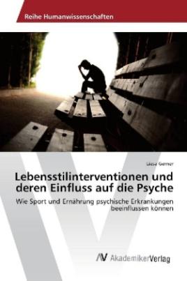 Lebensstilinterventionen und deren Einfluss auf die Psyche