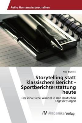 Storytelling statt klassischem Bericht - Sportberichterstattung heute