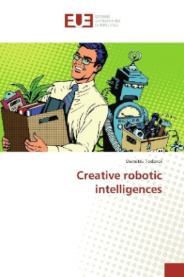Creative robotic intelligences