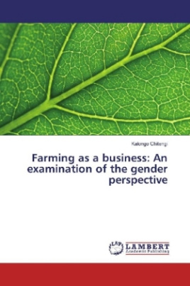 Farming as a business: An examination of the gender perspective