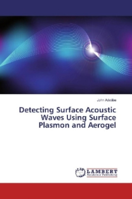 Detecting Surface Acoustic Waves Using Surface Plasmon and Aerogel