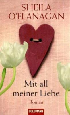 Mit all meiner Liebe