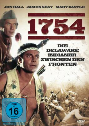 1754 - Die Delaware Indianer zwischen den Fronten