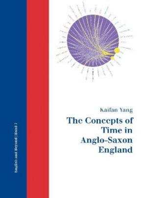 The Concepts of Time in Anglo-Saxon England
