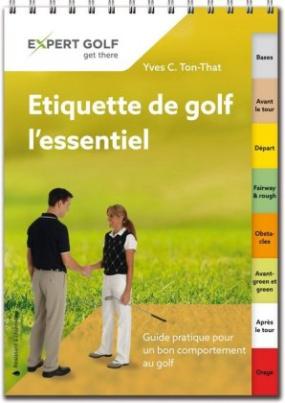 Etiquette de golf, l'essentiel