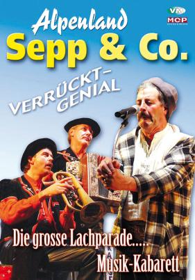 Alpenland Sepp & Co. - Einmalig Verrückt Genial - Folge 2