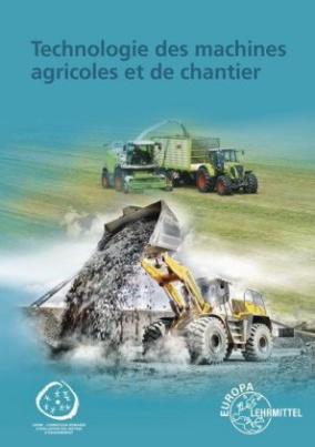Technologie des machines agricoles et de chantier