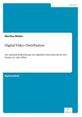 Digital Video Distribution