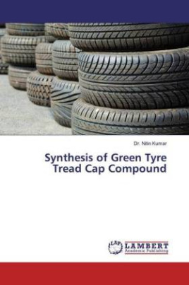Synthesis of Green Tyre Tread Cap Compound