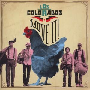 Los Colorados - Move it!