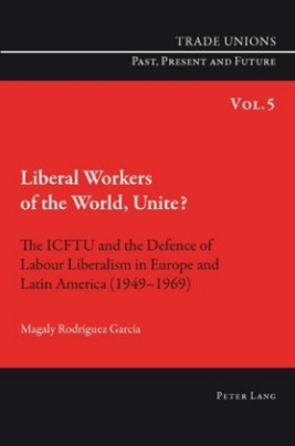 Liberal Workers of the World, Unite?