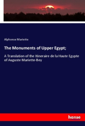 The Monuments of Upper Egypt;