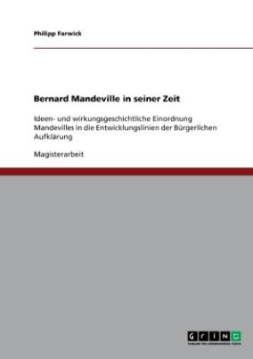 Bernard Mandeville in seiner Zeit