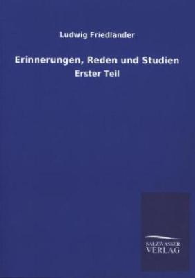 Erinnerungen, Reden und Studien. Tl.1