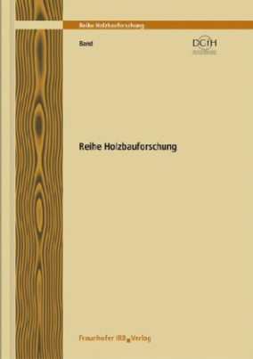 Teilprojekt 21-22. Integriertes Relationales Informationssystem für den Holzbau - IRIS