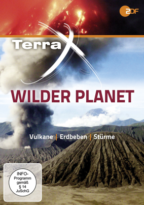 Terra X: Wilder Planet - Vulkane, Erdbeben, Stürm