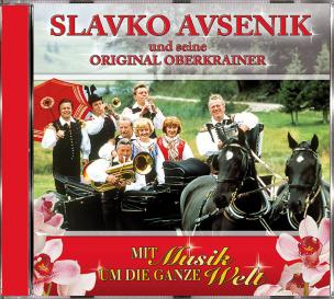 Slavko Avsenik & seine Original Oberkrainer - Mit Musik um die ganze Welt (CD)