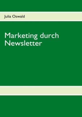 Marketing durch Newsletter