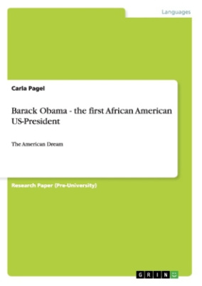Barack Obama - the first African American US-President