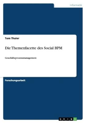 Die Themenfacette des Social BPM