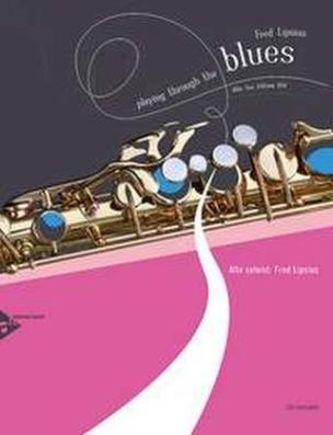 Playing Through The Blues - Alto Sax