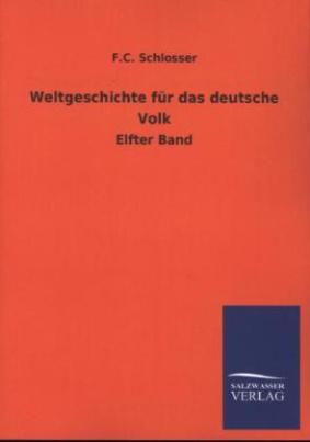 Weltgeschichte für das deutsche Volk. Bd.11