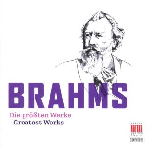 Brahms: Die größten Werke