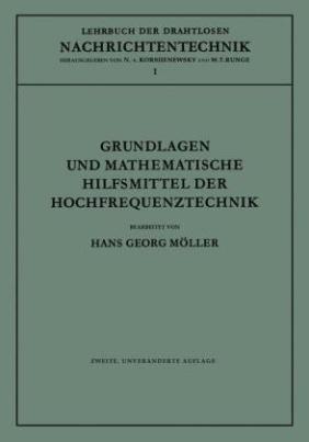 Grundlagen und mathematische Hilfsmittel der Hochfrequenztechnik