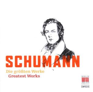 Schumann: Die größten Werke