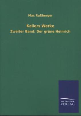 Kellers Werke. Bd.2