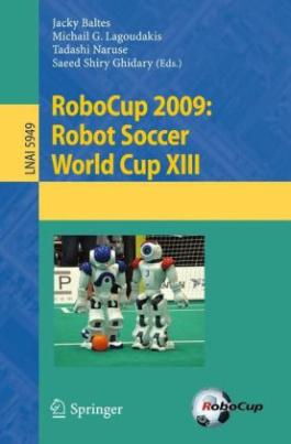 RoboCup 2009: Robot Soccer World Cup XIII