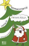 Die besten Weihnachtswitze