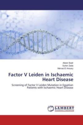 Factor V Leiden in Ischaemic Heart Disease