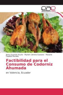 Factibilidad para el Consumo de Codorniz Ahumada