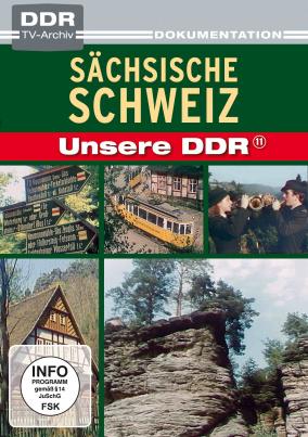 Unsere DDR - Sächsische Schweiz (DDR TV-Archiv)