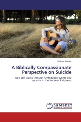 A Biblically Compassionate Perspective on Suicide