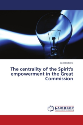 The centrality of the Spirit's empowerment in the Great Commission