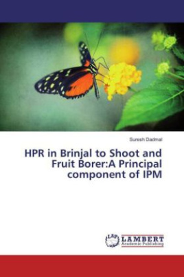 HPR in Brinjal to Shoot and Fruit Borer:A Principal component of IPM
