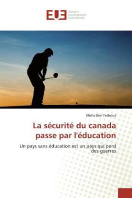 La sécurité du canada passe par l'éducation