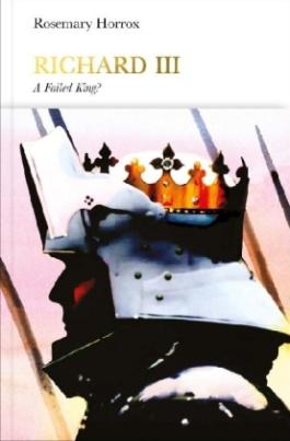 Richard III: A Failed King?