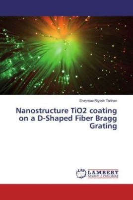 Nanostructure TiO2 coating on a D-Shaped Fiber Bragg Grating