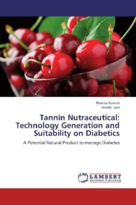 Tannin Nutraceutical: Technology Generation and Suitability on Diabetics