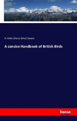 A concise Handbook of British Birds