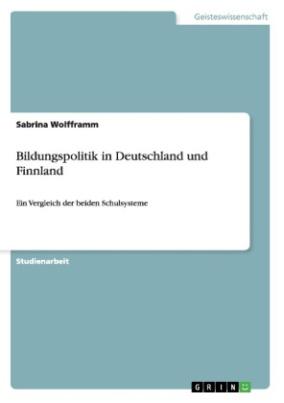 Bildungspolitik in Deutschland und Finnland