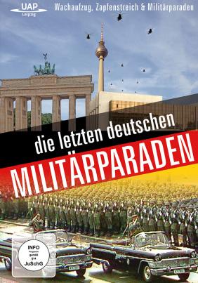 Die letzten deutschen Militärparaden