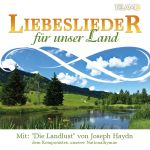 Liebeslieder für unser Land (CD)
